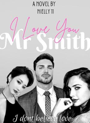 Novel I Love You Mr. Smith Full Episode