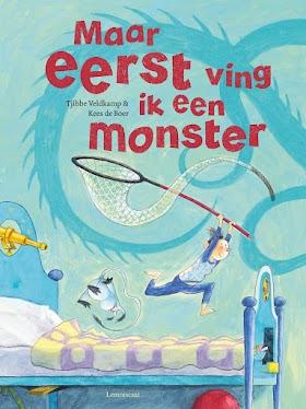 Maar eerst ving ik een monster - Tjibbe Veldkamp en Kees de Boer