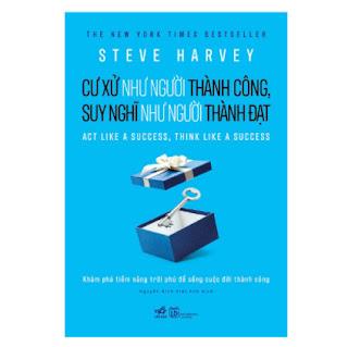 Cư Xử Như Người Thành Công, Suy Nghĩ Như Người Thành Đạt ebook PDF EPUB AWZ3 PRC MOBI
