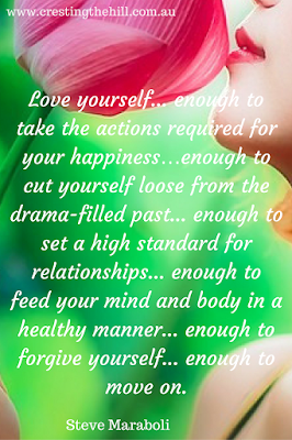 Love yourself enough to take the actions required for your happiness - Steve Maraboli