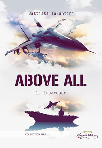 Above All - Tome 1 : Embarquer