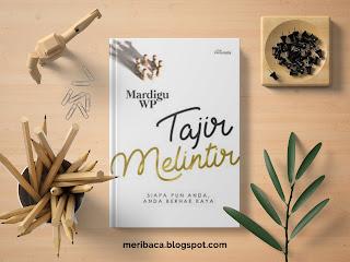 Review Buku Tajir Melintir - Mardigu WP