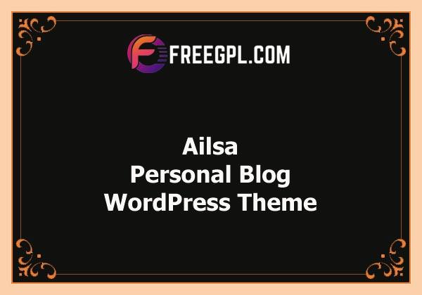 Ailsa v1.6 – Personal Blog WordPress Theme Free Download