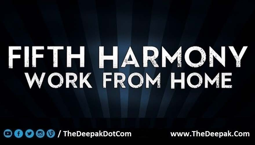 Work From Home Guitar CHORDS | Fifth Harmony - TheDeepak.Com