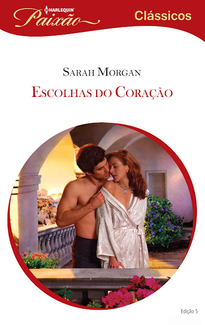 Escolhas do Coração - Sarah Morgan.jpg