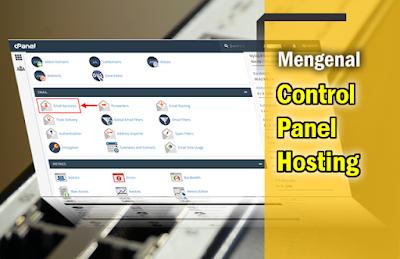Mengenal Control Panel Hosting