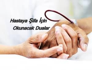 Ağır hasta için okunacak dua
