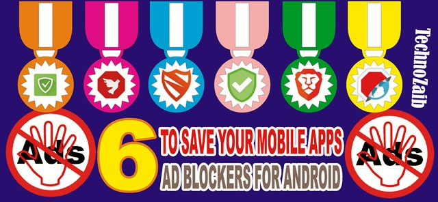 6 Best Ad Blockers for Android to Save Your Mobile Apps