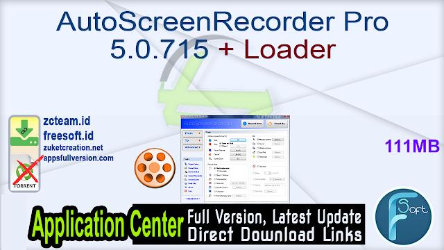AutoScreenRecorder Pro 5.0.715 + Loader_ ZcTeam.id