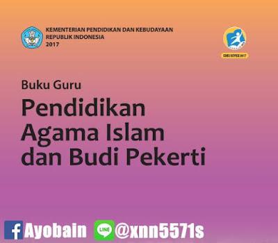 Download Buku Guru Pendidikan Agama Islam Dan Budi Pekerti SMA / / MA / SMK / MAK Kelas X Kurikulum 2013 Revisi (GRATIS)