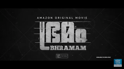 Bhramam Malayalam Film (2021) Cast, Release Date & How To Watch Online