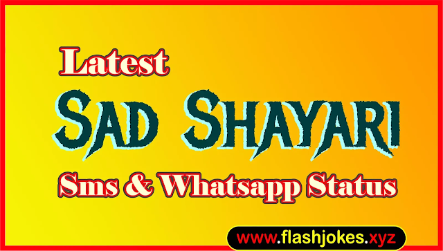 Sad Shayari | Latest Sad Status | Top Sad Shayari