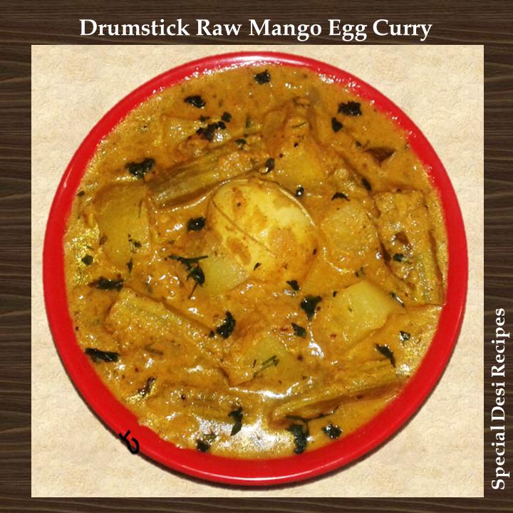 drumstick raw mango egg curry special desi recipes