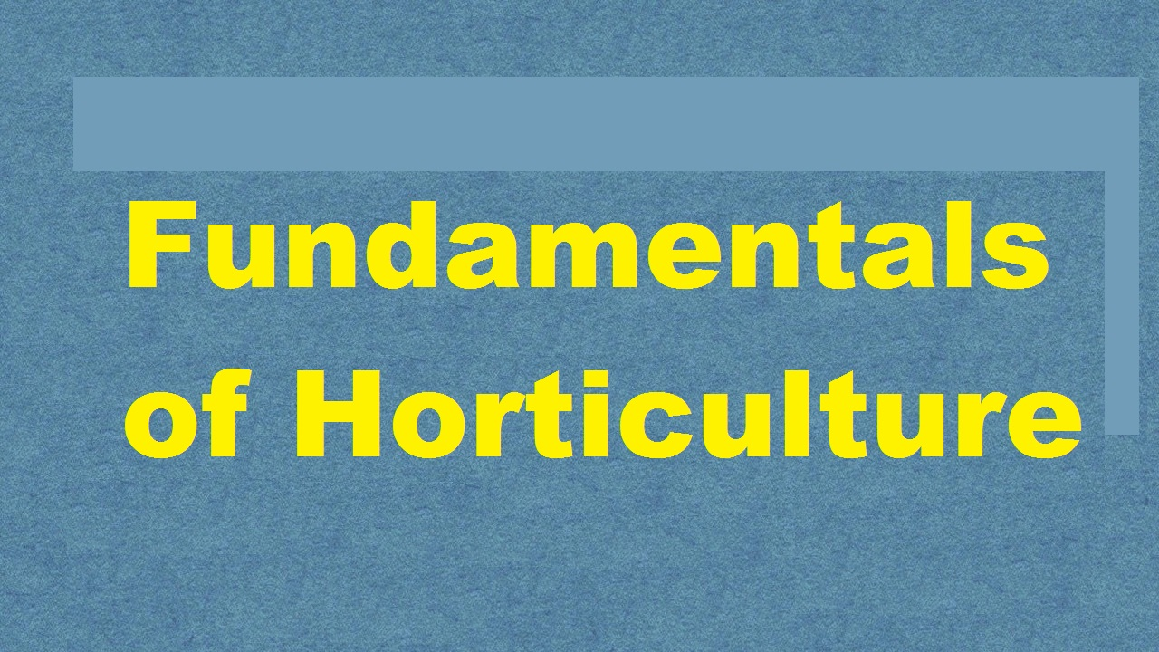 Fundamentals Of Horticulture ICAR E course Free PDF Book Download e krishi shiksha