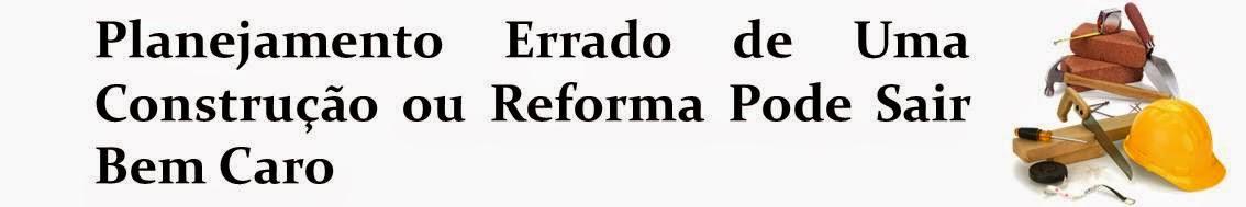 Reforma ou Construção