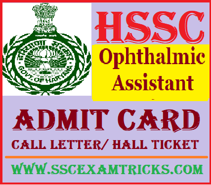 HSSC Ophthalmic Assistant Admit Card