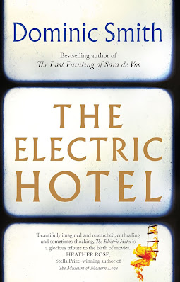 The Electric Hotel by Dominic Smith book giveaway @retrogoddesses