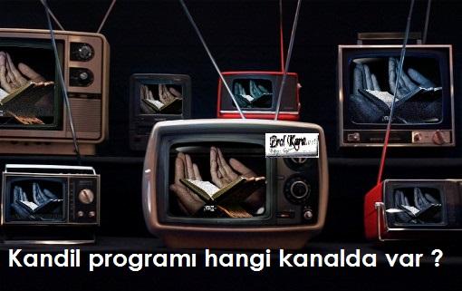 Mevlid Kandili Programı Hangi Kanalda Var ?