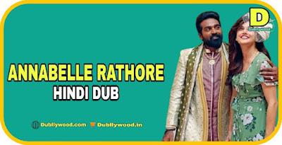 Annabelle Rathore Hindi Dubbed Movie