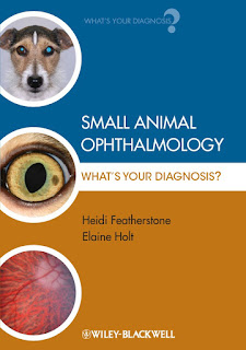 Small Animal Ophthalmology What's Your Diagnosis?