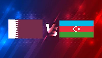 # موعد مباراة قطر وأذربيجان مباشر 27-3-2021 والقنوات الناقلة في تصفيات أوروبا كأس العالم 2022