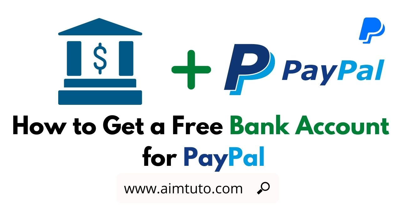 How to Get a Free Virtual Bank Account for PayPal