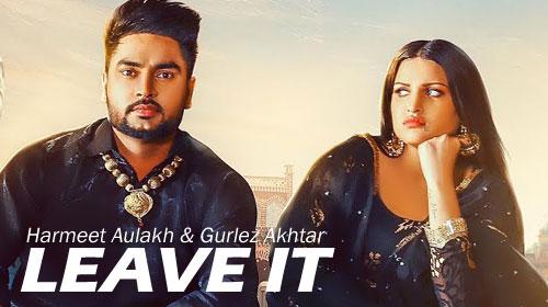 Leave it Lyrics Harmeet Aulakh