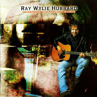 Ray Wylie Hubbard's Crusades of the Restless Knights