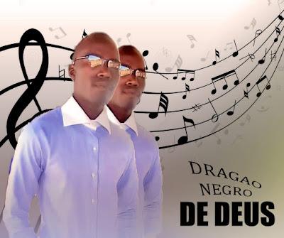 Dragão Negro - De Deus (2020)   Download Mp3