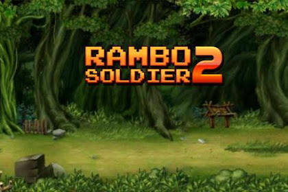 Download Game Android Rambo Soldier 2 : Forest war Apk