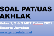 Soal PAT Akhlaq Kelas I, II, dan III MDT Tahun 2021 Beserta Jawaban