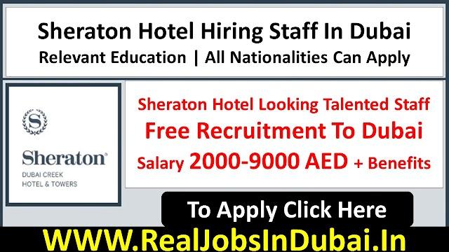Sheraton Hotel Jobs In Dubai UAE 2021
