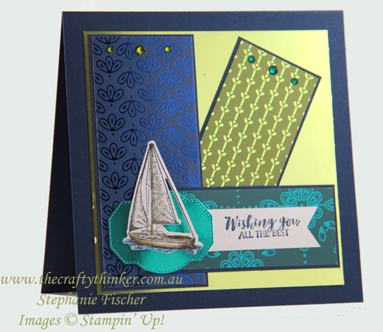 #thecraftythinker  #stampinup #cardmaking #sailinghome #inkitstampitbloghop #masculinecard , Sailing Home, Noble Peacock, Masculine Card, Ink it! Stamp it! Blog Hop, Stampin' Up Australia Demonstrator, Stephanie Fischer, Sydney NSW
