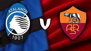 ATALANTA VS ROMA HIGHLIGHTS AND FULL MATCH