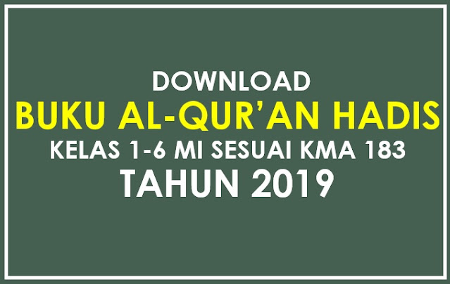 Download Buku Al-Qur'an Hadis Kelas 6 MI Sesuai KMA 183 Tahun 2019