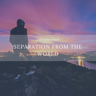 Separation from the World