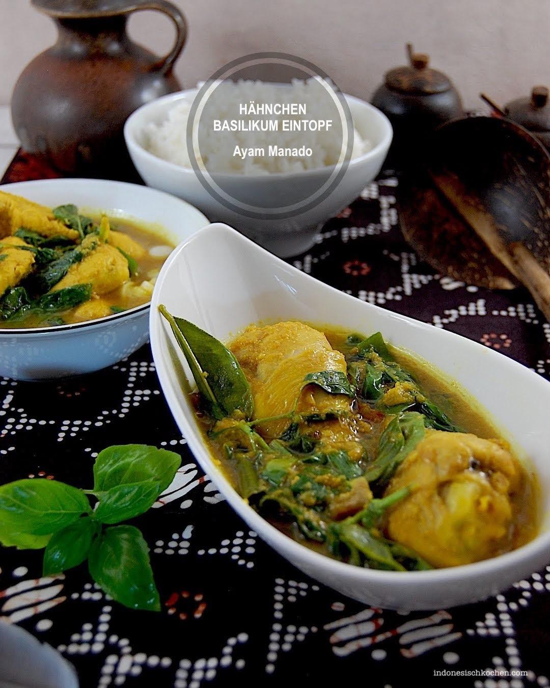 Ayam Manado, Hähnchen Basilikum Eintopf indonesisch kochen