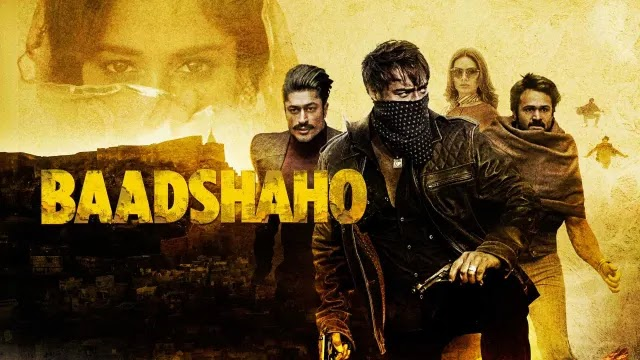 Baadshaho (2017) Bollywood Full Movie Online Play & Download
