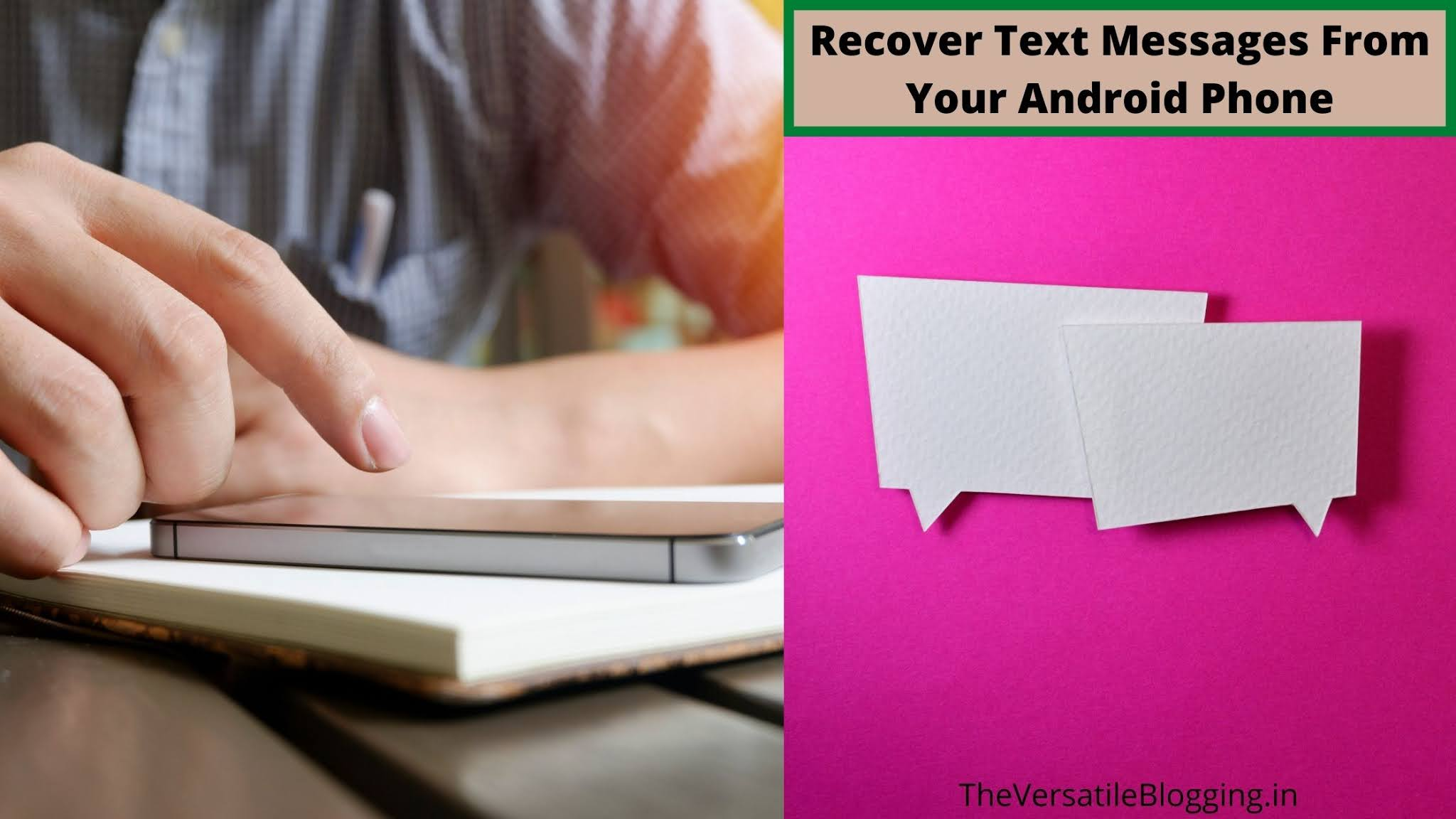 How To Recover Deleted Text Messages ? [Latest]