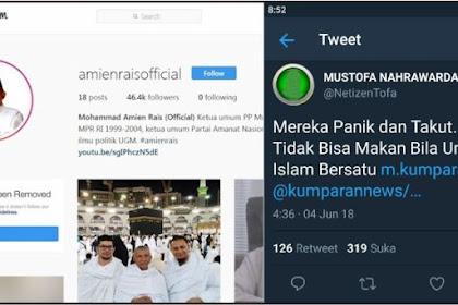 """Instagram Hapus 3 Foto Amin Rais, Ini Komentar Menohok Mustofa Nahra, """"Mereka Panik dan Takut"""""""