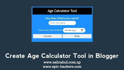 How To Create Age Calculator website Tool In Blogger