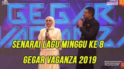 Senarai Lagu Gegar Vaganza 2019 Minggu 8 (GV6)
