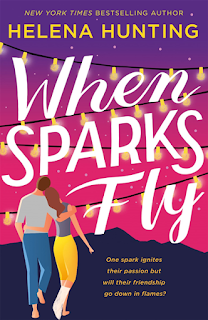 Book Review: When Sparks Fly by Helena Hunting | About That Story