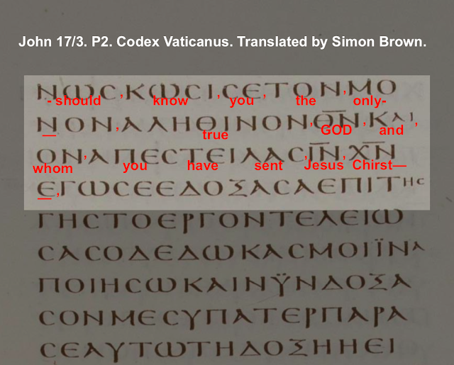 John 17:3. P2. Codex Vaticanus. Translated by Simon Brown.