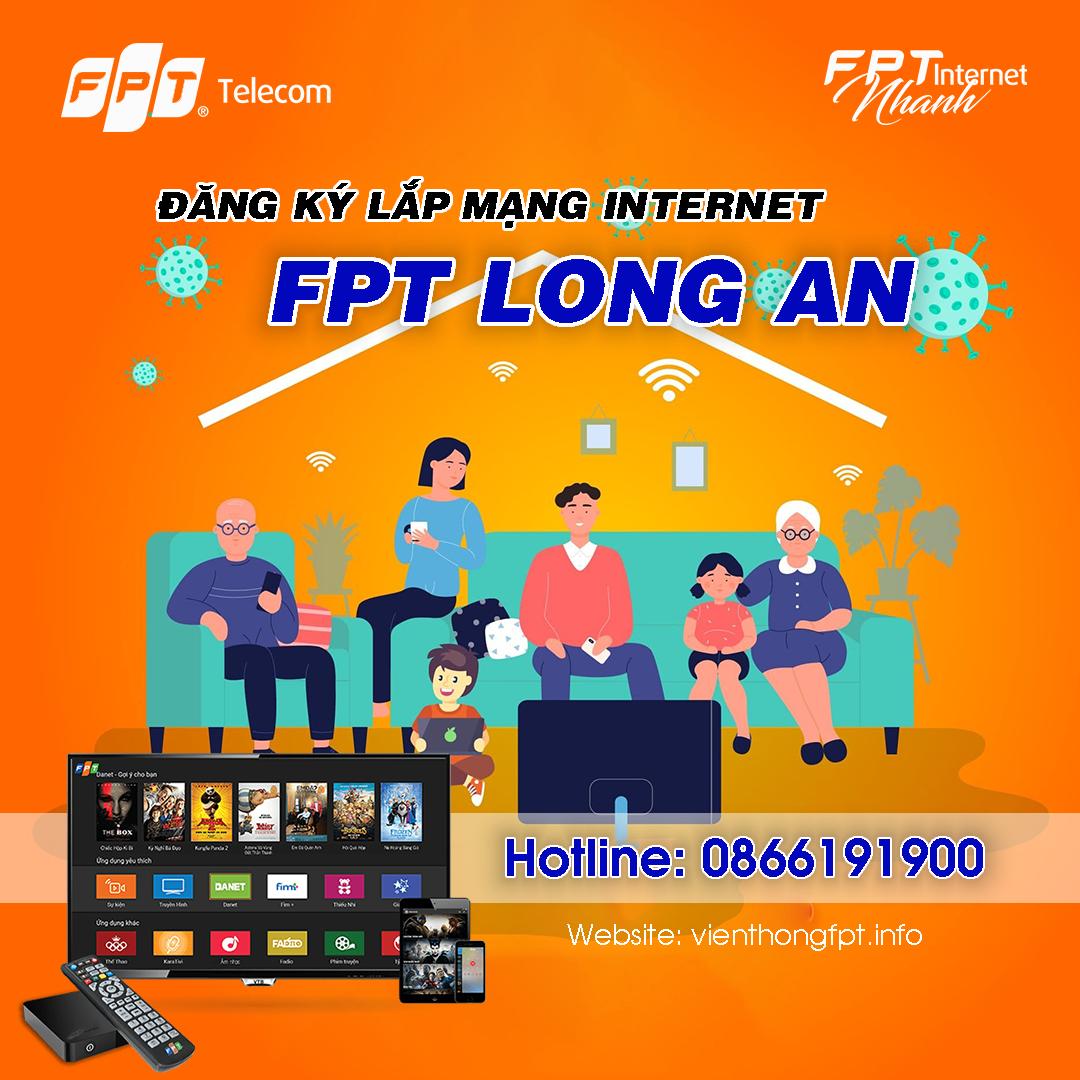 Đăng ký Internet FPT tại Long An - Miễn phí hòa mạng - Tặng 2 tháng cước