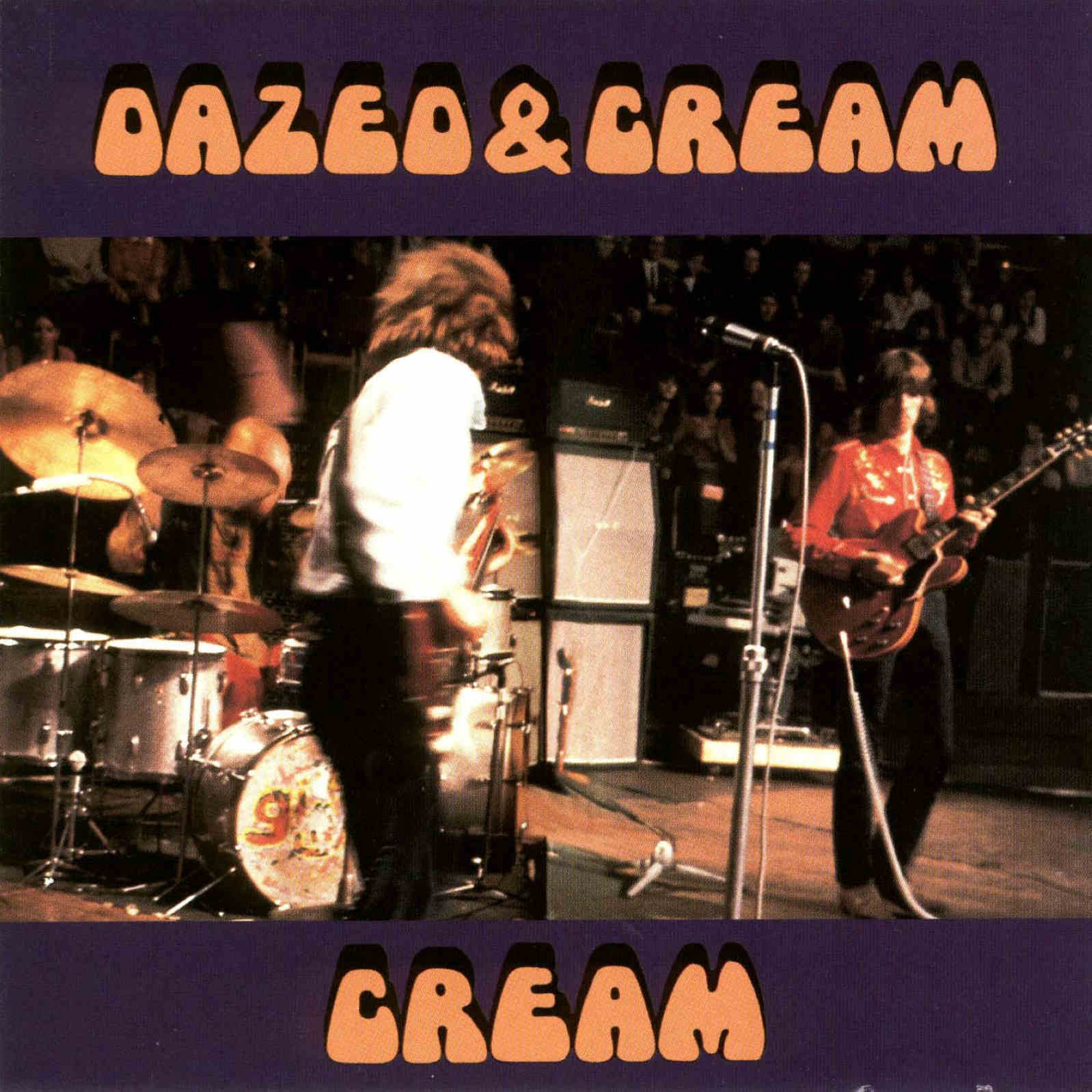 Cream: Dazed & Cream. Detroit, Michigan, USA - October 15 ... Steppin Out