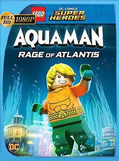 LEGO DC Super Heroes: Aquaman: la ira de Atlantis (2018) HD [1080p] Latino [GoogleDrive] SilvestreHD