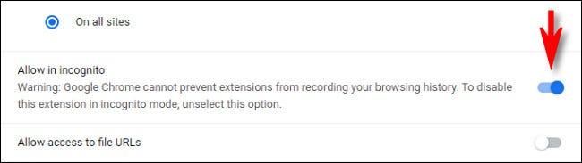 """في Chrome ، انقر على مفتاح """"السماح في وضع التصفح المتخفي"""" لتشغيله."""