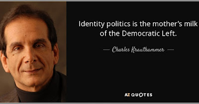 quote-identity-politics-is-the-mother-s-milk-of-the-democratic-left-charles-krauthammer-93-90-49-1200x630.jpg