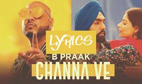 चन्ना वे Channa Ve lyrics in Hindi– Sufna